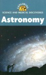 Astronomy (Exploring Science & Medical Discoveries) - Clay Farris Naff