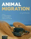 Animal Migration: A Synthesis - E.J. Milner-Gulland, John M. Fryxell, Anthony R.E. Sinclair