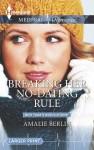 Breaking Her No-Dating Rule (Mills & Boon Medical) (New Year's Resolutions! - Book 2) - Amalie Berlin