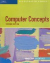 Computer Concepts Illustrated: Essentials - Katherine T. Pinard