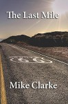 Route 66: The Last Mile - Michael Clarke