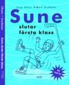 Sune slutar första klass - Sören Olsson, Anders Jacobsson