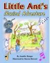 Little Ant's Musical Adventure - Jennifer Ranger, Sharon Howard