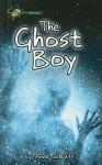 The Ghost Boy - Anne Schraff
