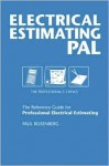 Electrical Estimating Pal: The Professional's Choice (Pal Pocket Reference Series) - Paul Rosenberg