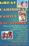 Great Caribbean Family Vacations - Laura Sutherland