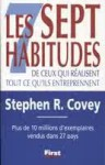 Les sept habitudes de ceux qui réalisent tout ce qu'ils entreprennent - Stephen R. Covey