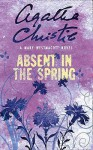 Absent In The Spring - Agatha Christie, Mary Westmacott