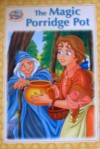 The Magic Porridge Pot - Anonymous Anonymous, Bob Williams