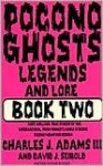Pocono Ghosts : Book 2 - Charles J. Adams III, David J. Seibold, David J. Siebold