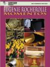 Momentos, Bk 1 - Eugenie Rocherolle