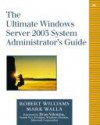 The Ultimate Windows Server 2003 System Administrator's Guide - Robert Williams