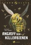 Stormglass. Angriff der Killerbienen - Tim Pratt, Andy Deemer, Ann Lecker