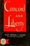 Concord and Liberty - José Ortega y Gasset