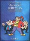 Operação Jeremias - Carlos Medina Ribeiro, José Abrantes