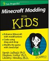 Minecraft Modding For Kids For Dummies - Sarah Guthals, Stephen Foster, Lindsey Handley