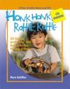 Honk, Honk, Rattle, Rattle: 25 Songs and Over 250 Activities for Young Children - Pam Schiller