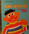 Sing with Me My Name is Ernie (Little Golden Book) - Tish Rabe