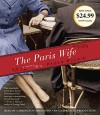 The Paris Wife: A Novel - Paula McLain, Carrington MacDuffie
