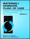 Maternal/Newborn Plans Of Care: Guidelines For Planning And Documenting Client Care - Marilynn E. Doenges, Mary Frances Moorhouse