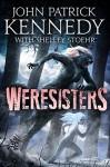 Weresisters - John Patrick Kennedy, Shelley Stoehr