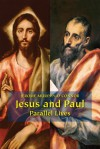 Jesus and Paul: Parallel Lives - Jerome Murphy-O'Connor