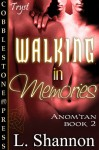 Walking in Memories - L. Shannon