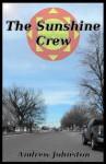 The Sunshine Crew - Andrew Johnston