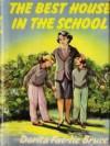 The Best House in the School - Dorita Fairlie Bruce