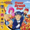Happy Brush Day! (Lazytown (8x8)) - Tino Santanach, Noah Zachary