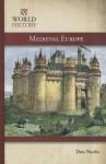 Medieval Europe - Don Nardo