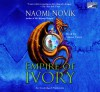 Empire of Ivory - Simon Vance, Naomi Novik