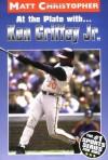 At the Plate with...Ken Griffey Jr. (Matt Christopher Sports Bio Bookshelf) - Matt Christopher
