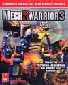 MechWarrior 3: Prima's Official Strategy Guide - Joe Grant Bell