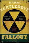 Fallout: The Hot War - Harry Turtledove