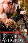 Immortal Sacrifice (The Curse of the Templars) - Claire Ashgrove
