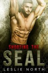 Shooting the SEAL - Leslie North