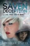 Saven Deception (The Saven Series) (Volume 1) - Siobhan Davis