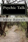 Psychic Talk by Mary Barrett - Mary Barrett