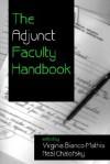 The Adjunct Faculty Handbook - Virginia Bianco-Mathis