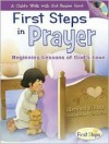 First Steps in Prayer: Beginning Lessons of God's Love [With Audio CD] - Stephen Elkins, Ellie Colton