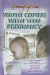 Youth Coping with Teen Pregnancy: Growing Up Fast - Heather Docalavich, Phyllis Livingston