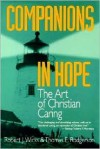 Companions in Hope: The Art of Christian Caring - Robert J. Wicks, Thomas E. Rodgerson