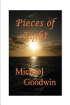Pieces of Eight - Michael Goodwin