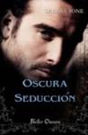 Oscura seducción - Larissa Ione