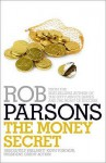 The Money Secret - Rob Parsons