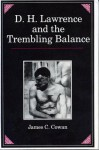 D. H. Lawrence and the Trembling Balance - James C. Cowan