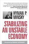 Stablizing an Unstable Economy - Hyman P. Minsky