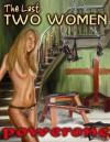 The Last Two Women - Powerone