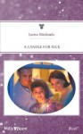 Mills & Boon : A Candle For Nick - Lorna Michaels